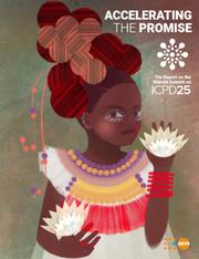 Acelerando la promesa. El reporte de la Cumbre de Nairobi sobre la Conferencia Internacional sobre la Población y el Desarrollo (ICPD25)